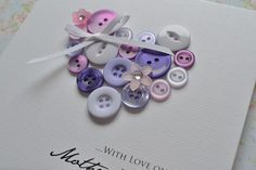 Handmade Beautiful Mothers day card - heart made from buttons personalised - Decor DIY Card Making Inspiration, Making Ideas, Creative Inspiration, Cute Cards, Diy Cards, Button Cards, Mothers Day Crafts, Heart Cards, Scrapbook Cards