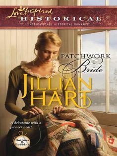 Patchwork Bride (Love Inspired Historical) by Jillian Hart http://www.amazon.com/dp/B003U89S3E/ref=cm_sw_r_pi_dp_pJDVwb1J5ZSWT