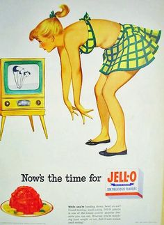 1952 Jell-O advertisement. Haha all I can think is that they're making a mean comparison between the Jell-O and how jiggly the girl's tummy is... terrible. (Seriously, is Jell-O a weight-loss food?!)
