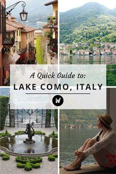 A Quick Guide to Lake Como, Italy
