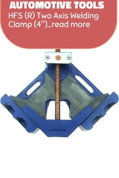 (This is an affiliate pin) HFS (R) Two Axis Welding Clamp (4'') Automotive Tools, Clamp, Welding, Soldering, Smaw Welding