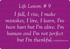 http://ddlax.hubpages.com/hub/List-of-Top-20-Life-Lesson-Quotes