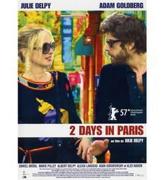 2 days in Paris, de Julie Delpy (2007)  suggested by Emmanuelle Alt