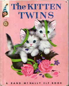The Kitten Twins - Rand McNally Tip-Top Elf Book I Love vintage Rand McNally and Little Golden Books. Old Children's Books, Vintage Children's Books, Gif Animé, Little Golden Books, Children's Literature, Children's Book Illustration, Vintage Illustrations, Book Journal, I Love Books