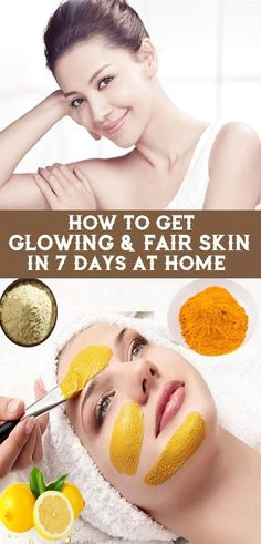 How to Get Glowing & Fair Skin at Home..