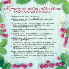 Kortti; 10 asiaa kesästä | Anna-Mari West Photography Finnish Words, Summertime, Happiness, Messages, Sweet, Quotes, Cards, Photography, Candy