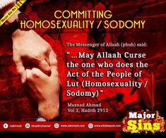 Committing Homosexuality / Sodomy The Messenger, Islamic Prayer, Know The Truth, Hadith, Oppression, Quran, Forgiveness, Acting, Prayers