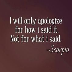 Scorpio is my zodiac sign Gemini, Astrology Scorpio, Scorpio Traits, Scorpio Love, Scorpio Zodiac Facts, Zodiac Signs Scorpio, Scorpio Quotes, Zodiac Quotes, Aquarius