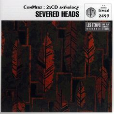 Severed Heads - ComMerz
