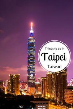 Recommended by votosky.com - Travel tips - things to do in Taipei, Taiwan