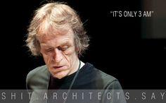 Shit-Architects-Say-1