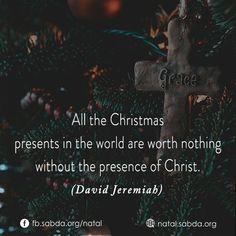 #christmas #present #world #presence #Christ #David_Jeremiah #natal #sabdanatal Christmas Presents, David, World, Yule, The World, Christmas Gifts, Xmas Gifts, Stocking Stuffers, Griswold Christmas