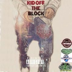 KID OFF THE BLOCK - @_blockkid hosted by @DJMalonePro ~ We Got Now Mixtapes