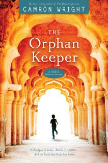Reading For Sanity : A Book Review Blog: The Orphan Keeper - Camron Wright