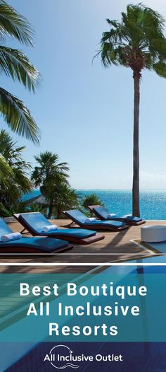 Best Boutique Resorts | all inclusive resorts | luxury resorts | charming | Mexico | Caribbean