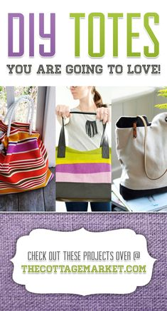 DIY Totes You are Going to LOVE! - The Cottage Market #DIYTotes, #DIYToteBags, #DIYToteBagProjects
