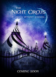 Ignoring the fact a poster is being used to warn of that which arrives without warning, this is beautiful! ;) // The Night Circus by lsmyang.deviantart.com on @deviantART.