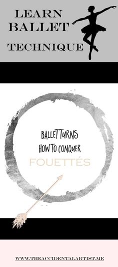 How to make sense of fouetté turns! Click on pic to get to the full post and helpful hints!