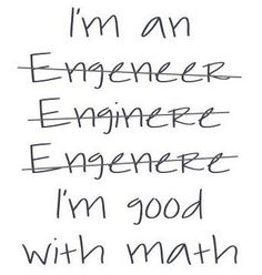 Engeneer, Enginere, Engenere...