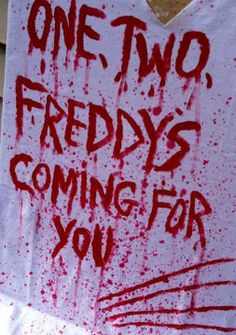 Freddy's coming for you