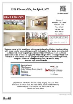 6521 Elmwood Dr Rockford MN 55373 Price Improvement!! This Rockford MN home is located close to shopping, lakes and parks and Lake Rebecca Park Reserve. IDS 883 Rockford schools.