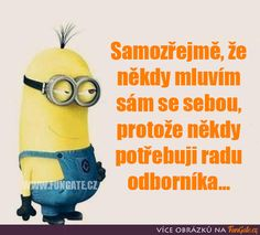 Jokes Quotes, Motto, Minions, Bff, Texts, Funny, Funny Humor Pictures, Funny Humor, Jokes