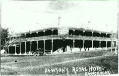 Old Dandenong: Royal Hotel, Lonsdale/Walker Streets, Dandenong, 1897