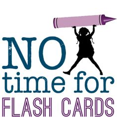 No Time For Flash Cards - educational kids crafts, books, and play ideas for children.