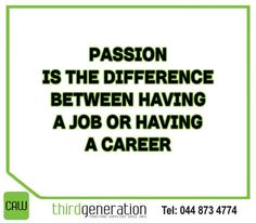 """Passion is the difference between having a job or having a career"" Sunday Motivation, Career, Passion, Inspirational, Let It Be, Carrera"