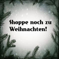 Weihnachts-Shopping!  Bestellungen bis zum 20.12. 12:00 Uhr kommen noch rechtzeitig zu Heilig Abend an!