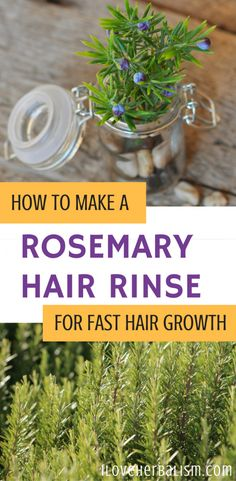 How To Make A Rosemary Hair Rinse For Fast Hair Growth