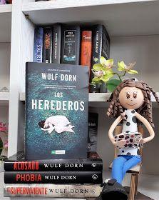 Bitácora De Mis Lecturas Los Herederos Wulf Dorn Los Herederos Novelas De Terror Mejores Novelas