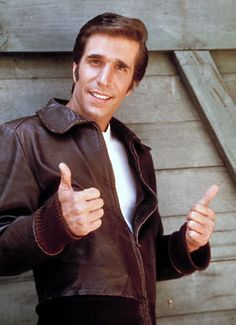 Happy Days - Fonzie, played by Henry Winkler. Gotta love Fonzie.