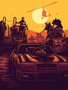 "MAD MAX 2 ""In the roar of an engine, he lost everything"" by Dan Mumford"