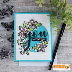 You Are So Kind Card by Juliana Michaels featuring Gina K Designs BoHo Flowers Stamp Set and You Die
