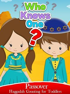 Who knows one: Passover Haggadah Counting for Toddlers Amazon Instant Video ~ Kids Songs TV - Nursery Rhymes, https://www.amazon.com/dp/B06XGX4Y1Q/ref=cm_sw_r_pi_dp_NhpWyb7AGQG1P