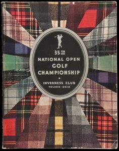 Official Souvenir Book of the Thirty-Fourth National Open Championship, United States Golf Association, July 2, 3, 4, 1931. Inverness Club, Toledo, Ohio
