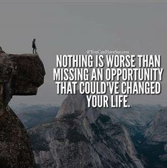 To make life exceptional, we have to take risks..with them you never can say what if...you can say at least you tried. Keep trying..the opportunity will change your life for the better as long as you keep an open mind and allow it. The past doesn't make us to be great..it only sets us up for failure.