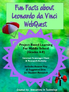 This webquest / Internet scavenger hunt is a perfect one day activity for middle schoolers to learn more about Leonardo DaVinci and his inventions with these fun questions. It is appropriate for middle school social studies/history, science, or technology classes.  The lesson includes the student handout and an answer key, along with a short list of sites that teachers can provide to students to help with the quest if they choose. There are also some additional links to sites if teachers…