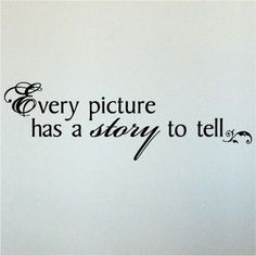 every picture had a #story to tell