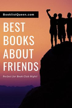 Celebrate the friends who have shaped your life with these outstandingly enjoyable books about friends.