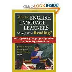Excellent!    Why Do English Language Learners Struggle With Reading?: Distinguishing Language Acquisition From Learning Disabilities