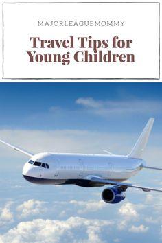 Travel Tips for Young Children (scheduled via http://www.tailwindapp.com?utm_source=pinterest&utm_medium=twpin&utm_content=post99919675&utm_campaign=scheduler_attribution)
