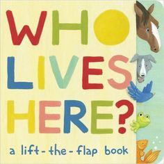 Amazon.com: Who Lives Here?: A Lift-the-Flap Book (9781449432317): Paula Croyle, Heather Brown: Books