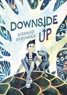 """Downside Up by Richard Scrimger: """"Fred is a sixth-grader reeling from the loss of his beloved dog, Casey. Every day he walks home from school bouncing Casey's old worn-out tennis ball. One day, the ball falls down a sewer grate, and Fred can't bear to leave it down there. He pries open the grate and stumbles down..."""""""