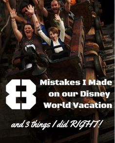 8 Mistakes I Made on our Disney World Vacation and 3 things I did right!