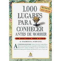 Livro - 1.000 Lugares para Conhecer Antes de Morrer