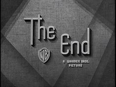 'The End' of Warner Bros. A collection of 'The End' title stills of Warner Bros. movies, from 1925 (Lady Windermere's fan) to 1967 (Cool hand Luke and Wait until dark). 1940s Movies, Old Movies, Vintage Movies, Typography Letters, Lettering, Cool Hand Luke, Turner Classic Movies, Letter Form, Title Sequence
