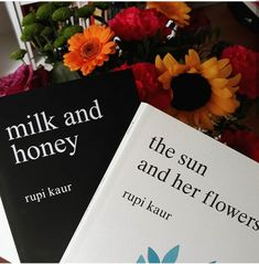 New Ideas Flowers Quotes Rupi Kaur Book Of Poems, Poetry Books, Book Quotes, Book Club Books, Good Books, Books To Read, My Books, Flower Aesthetic, Book Aesthetic