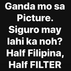 Hugot Lines Tagalog Love, Pick Up Lines, Filipina, Humor, Memes, Pictures, Pickup Lines, Photos, Cheer